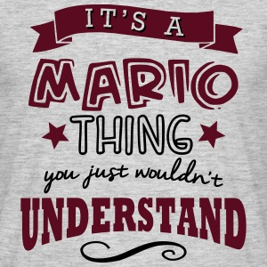 its a mario name forename thing - Men's T-Shirt