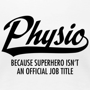 Physio - Superhero T-Shirts - Frauen Premium T-Shirt