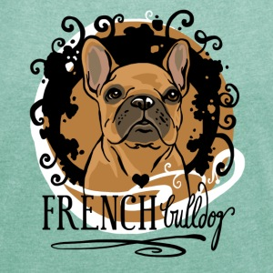 French Bulldog Shirt - Frauen T-Shirt mit gerollten Ärmeln