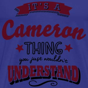 its a cameron name surname thing - Men's Premium T-Shirt