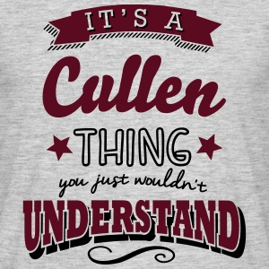 its a cullen name surname thing - Men's T-Shirt