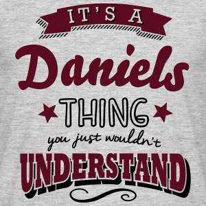 its a daniels name surname thing - Männer T-Shirt