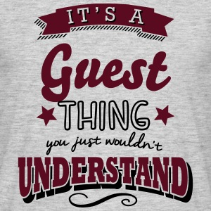its a guest name surname thing - Men's T-Shirt