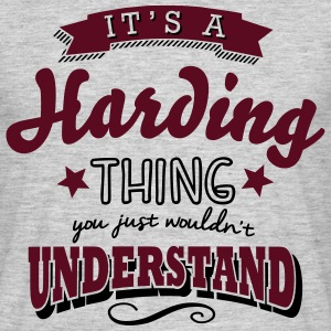 its a harding name surname thing - Men's T-Shirt