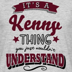 its a kenny name surname thing - Männer T-Shirt