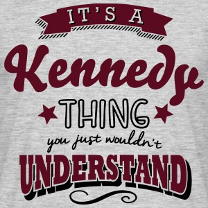 its a kennedy name surname thing - Männer T-Shirt