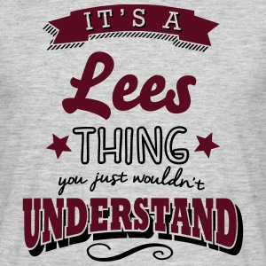 its a lees name surname thing - Men's T-Shirt