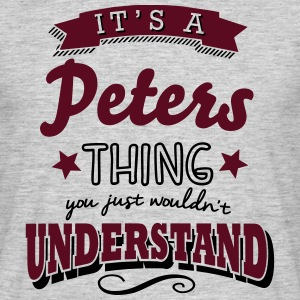 its a peters name surname thing - Men's T-Shirt