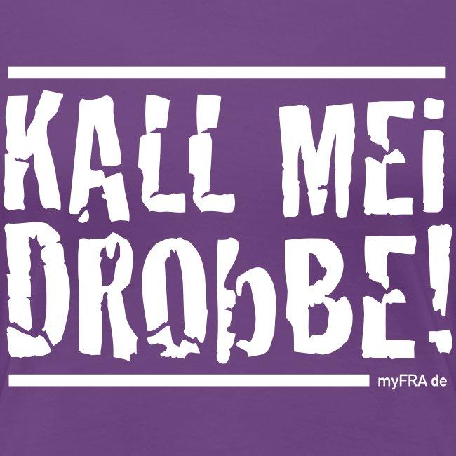 Kall Mei Drobbe - Girls