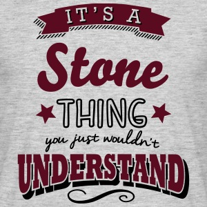 its a stone name surname thing - Men's T-Shirt
