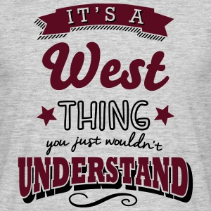 its a west name surname thing - Men's T-Shirt