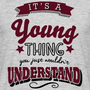 its a young name surname thing - Men's T-Shirt