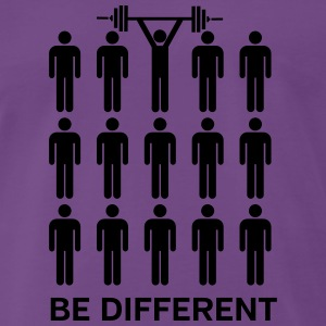 Be Different - Lift Heavy Shit Tee shirts - T-shirt Premium Homme
