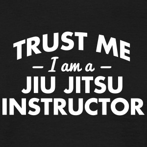 NEW trust me i am a jiu jitsu instructor - Männer T-Shirt