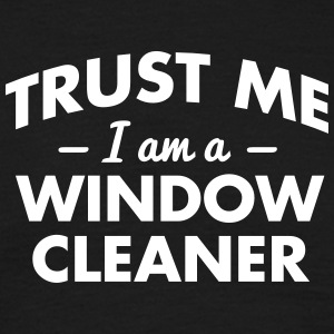 NEW trust me i am a window cleaner - Men's T-Shirt