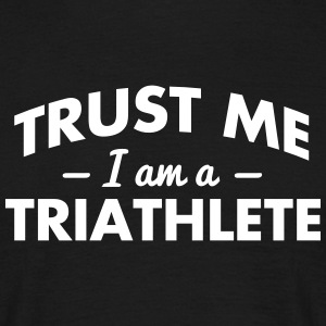 NEW trust me i am a triathlete - Men's T-Shirt