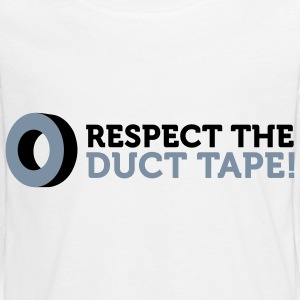 Respect the Duct Tape! Long Sleeve Shirts - Teenagers' Premium Longsleeve Shirt