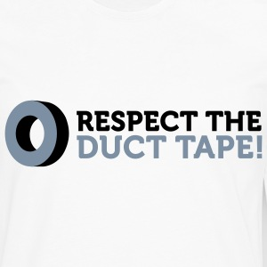 Respect the Duct Tape! Long sleeve shirts - Men's Premium Longsleeve Shirt