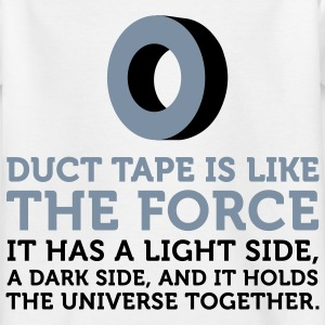 Duct tape holds the universe together! Shirts - Kids' T-Shirt