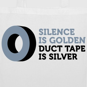 Silence is golden. Duct tape is silver. Bags & Backpacks - Tote Bag