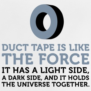 Duct tape holds the universe together! Shirts - Baby T-Shirt