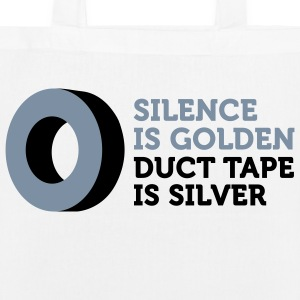 Silence is golden. Duct tape is silver. Bags & Backpacks - EarthPositive Tote Bag