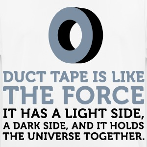 Duct tape holds the universe together! T-Shirts - Men's Breathable T-Shirt