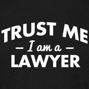 NEW trust me i am a lawyer - Men's T-Shirt