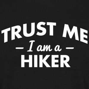 NEW trust me i am a hiker - Men's T-Shirt