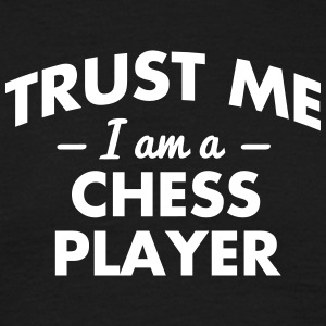 NEW trust me i am a chess player - Männer T-Shirt