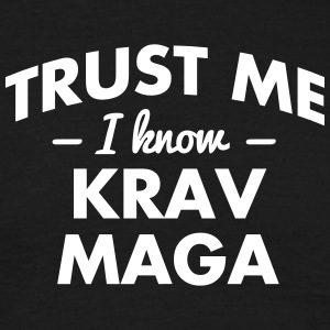 NEW trust me i know krav maga - Men's T-Shirt