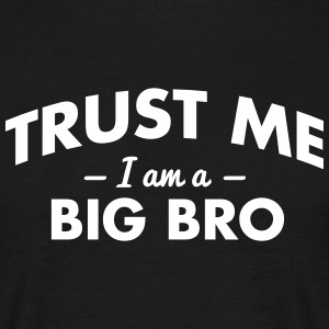NEW trust me i am a big bro - Men's T-Shirt