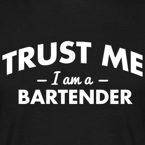 NEW trust me i am a bartender - Men's T-Shirt