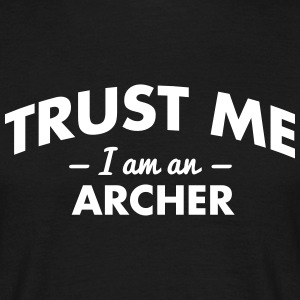 NEW trust me i am an archer - Men's T-Shirt