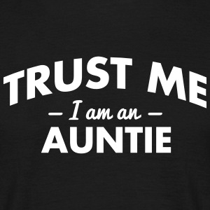 NEW trust me i am an auntie - Men's T-Shirt