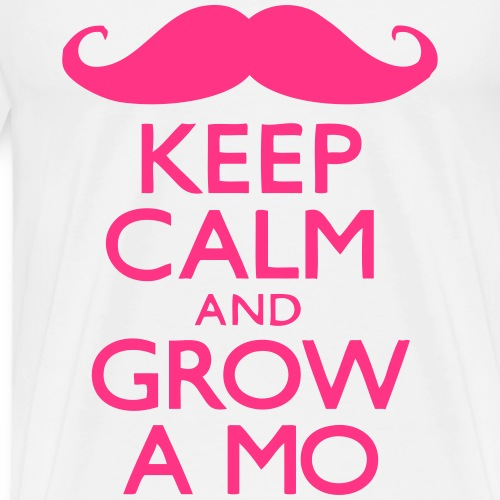 Keep Calm and Grow a Mow