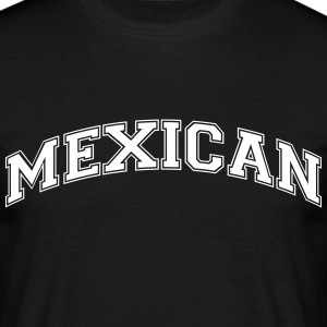 mexican  college style curved logo - Men's T-Shirt