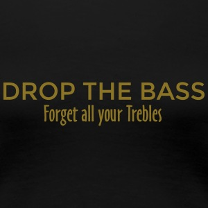 Drop the Bass Dubstep Drum and Bass Design (PL) Koszulki - Koszulka damska Premium