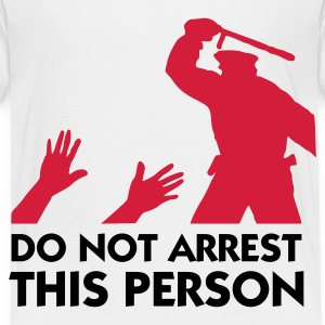 Please do not arrest this person Shirts - Kids' Premium T-Shirt