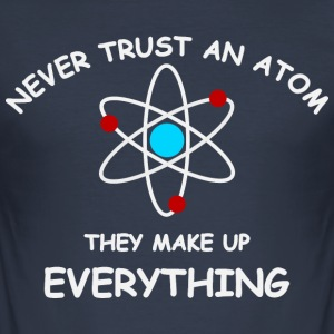 Never trust an atom T-shirts - Herre Slim Fit T-Shirt