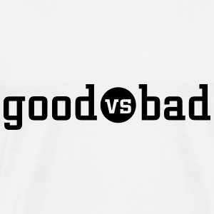 good versus bad T-shirts - Herre premium T-shirt