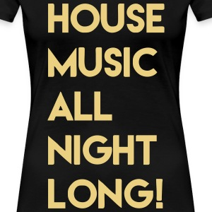House Music Love - Frauen Premium T-Shirt