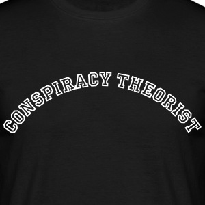 conspiracy theorist curved college style - Men's T-Shirt