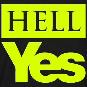 Hell Yes (Scottish Independence) - Men's T-Shirt