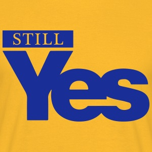 Still Yes (Scottish Independence) - Men's T-Shirt