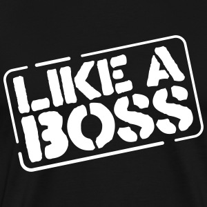 like a boss T-skjorter - Premium T-skjorte for menn