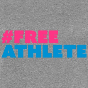 #freeathlete T-Shirts - Frauen Premium T-Shirt