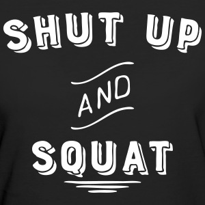 shut up and squat T-Shirts - Frauen Bio-T-Shirt