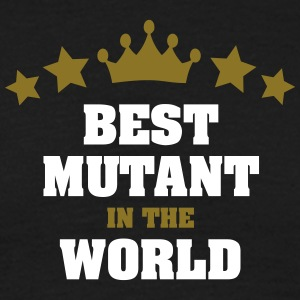 best mutant in the world stars crown - Men's T-Shirt