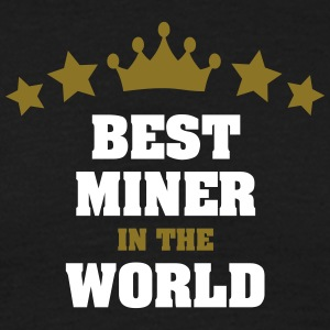 best miner in the world stars crown - Men's T-Shirt